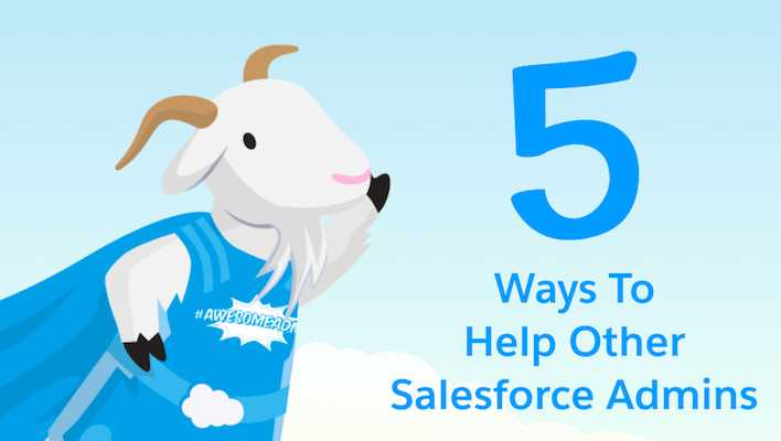 5 Ways to Help Other Salesforce Admins