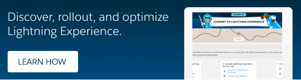 Discover, rollout, and optimize Lightning Experience.