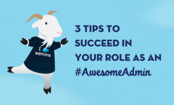 3 Tips to Succeed as an Awesome Admin