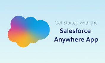 "Rainbow ombre Salesforce cloud on the left with the text ""Get Started with the Salesforce Anywhere App"" on the right"