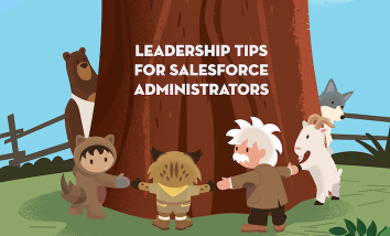 "Brown tree trunk with the words ""Leadership Tips for Salesforce Administrators"" on it, encircled by Codey, Astro, Appy, Einstein, Cloudy, and Blaze holding hands."