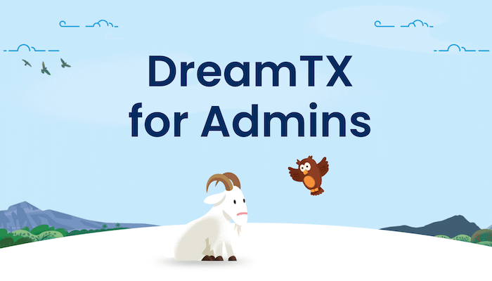DreamTX for admins image with cloudy