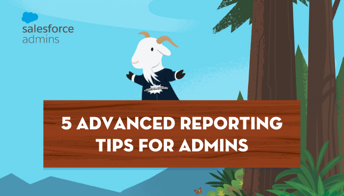 """Title image with Cloudy and a sign reading """"5 Advanced Reporting Tips for Admins"""""""