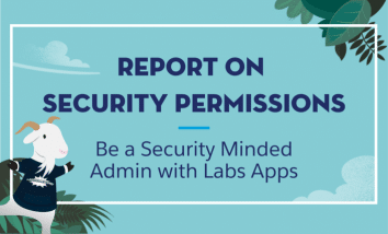 Slide image with leaves and clouds background and salesforce cloudy the goat. Text Reads: Report On Security Permissions. Be a Security Minded Admin with Labs Apps""