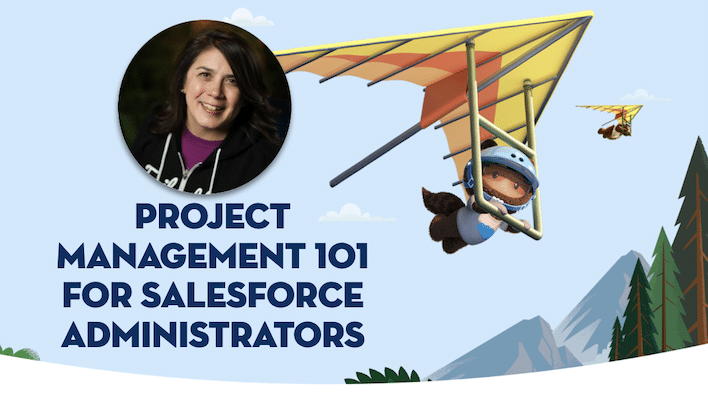 "Image for ""Project Management 101 for Salesforce Administrators"" blog post"