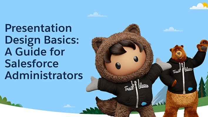 """Astro and Cloudy next to text that says """"Presentation Design Basics: A Guide for Salesforce Administrators"""""""