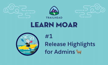 Learn Moar Blog 1: Release Highlights for Admins.
