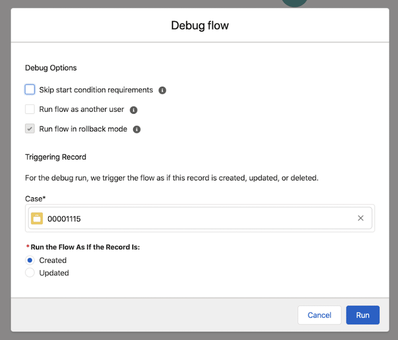 """Debug options for a record-triggered flow in Flow Builder. """"Run flow in rollback mode"""" is enabled automatically. For Triggering Record, a case record is selected, and the debug options will treated the run as if the selected case was newly created."""