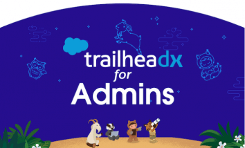TrailheaDX for Admins blog image with Cloudy, Ernie, Astro, and Appy looking up at the night sky.