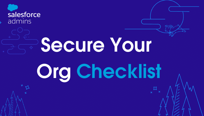 """Image with an outline of the night sky and tex that says """"Secure Your Org Checklist."""""""
