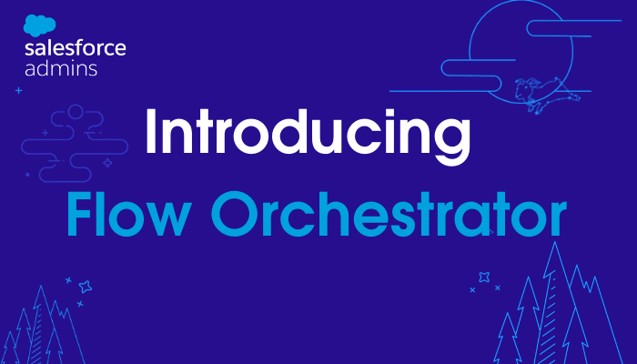 """Image with an outline of the night sky and tex that says """"Introducing Flow Orchestrator."""""""