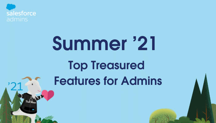 """Image of Cloudy with a heart and the Summer '21 logo next to text that says """"Summer '21 Top Treasured Features for Admins."""""""