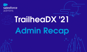 """Blue backdrop of the night sky and Cloudy in front of the moon. Text that says """"TrailheaDX '21 Admin Recap."""""""
