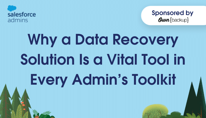 """Blue sky and greenery with text that says """"Why a Data Recovery Solution Is a Vital Tool in Every Admin's Toolkit."""""""