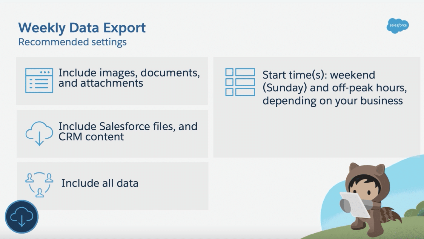 Weekly data export recommended settings.