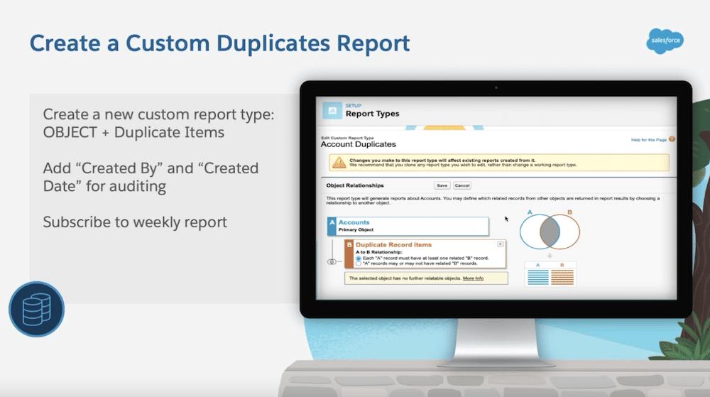 Steps for creating a custom duplicates report.