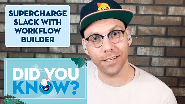 """J. Steadman next to text that says """"Supercharge Slack with Workflow Builder."""""""
