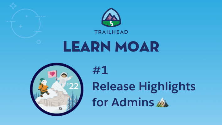 """Astro and Cloudy on a mountain next to text that says """"#1 Release Highlights for Admins."""""""