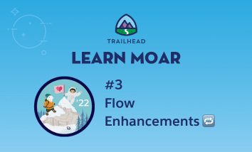 """Astro and Cloudy on a mountain next to text that says """"#3 Flow Enhancements."""""""