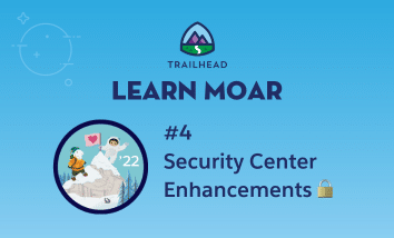 """Astro and Cloudy on a mountain next to text that says """"#4 Security Center Enhancements."""""""