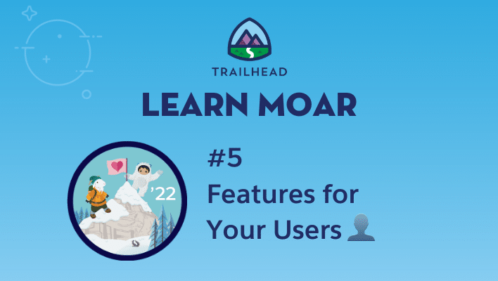 """Astro and Cloudy on a mountain next to text that says """"#5 Features for Your Users."""""""
