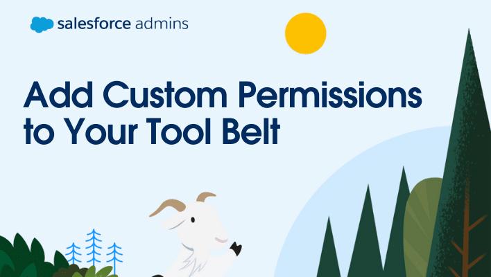 Add Custom Permissions to Your Tool Belt.