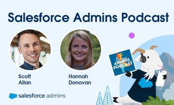 Scott Allan and Hannah Donovan on the Salesforce Admins Podcast.